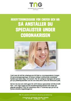 Tips för att rekrytera specialister under coronakrisen