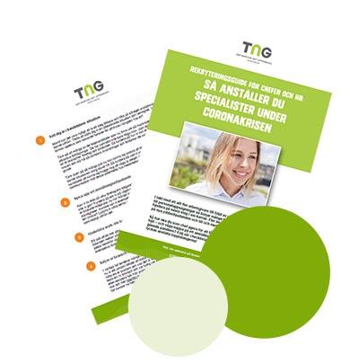 Guide från TNG: Så rekryterar du specialister under coronakrisen