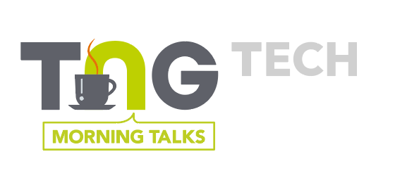 TNG Tech Morning Talks